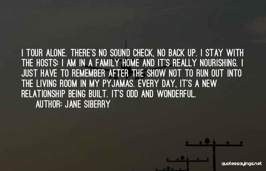 A Day With My Family Quotes By Jane Siberry