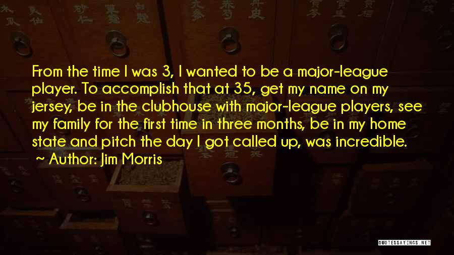 A Day With My Family Quotes By Jim Morris