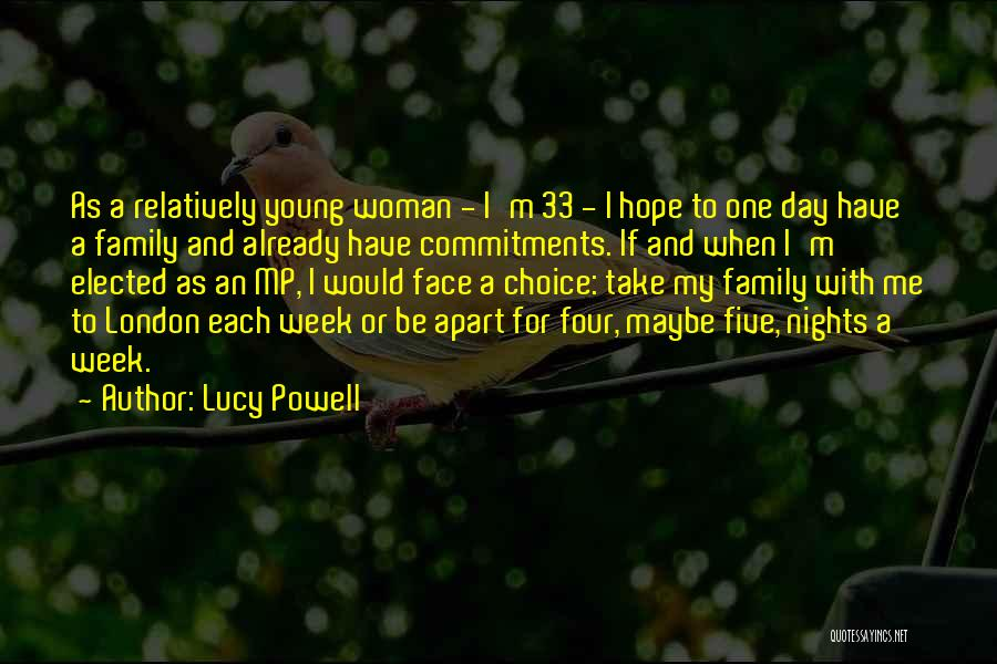 A Day With My Family Quotes By Lucy Powell