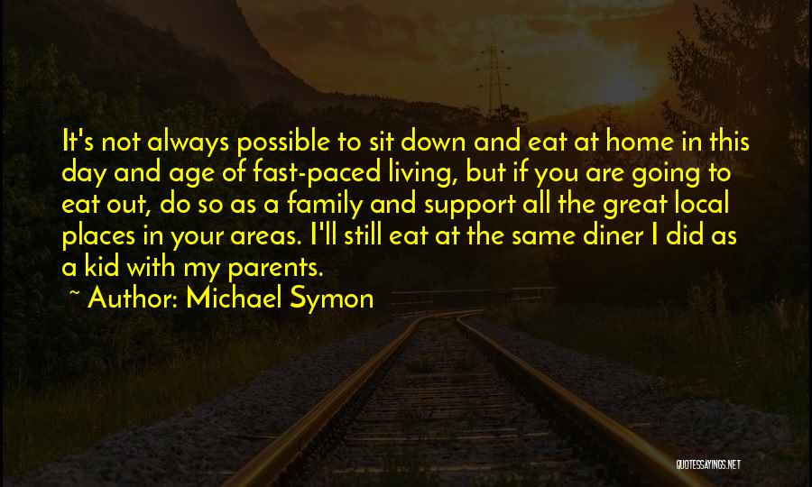 A Day With My Family Quotes By Michael Symon