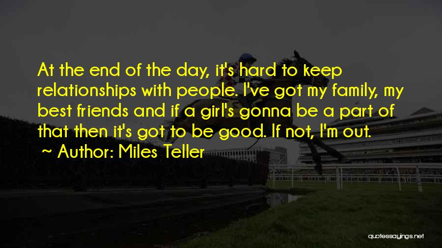 A Day With My Family Quotes By Miles Teller