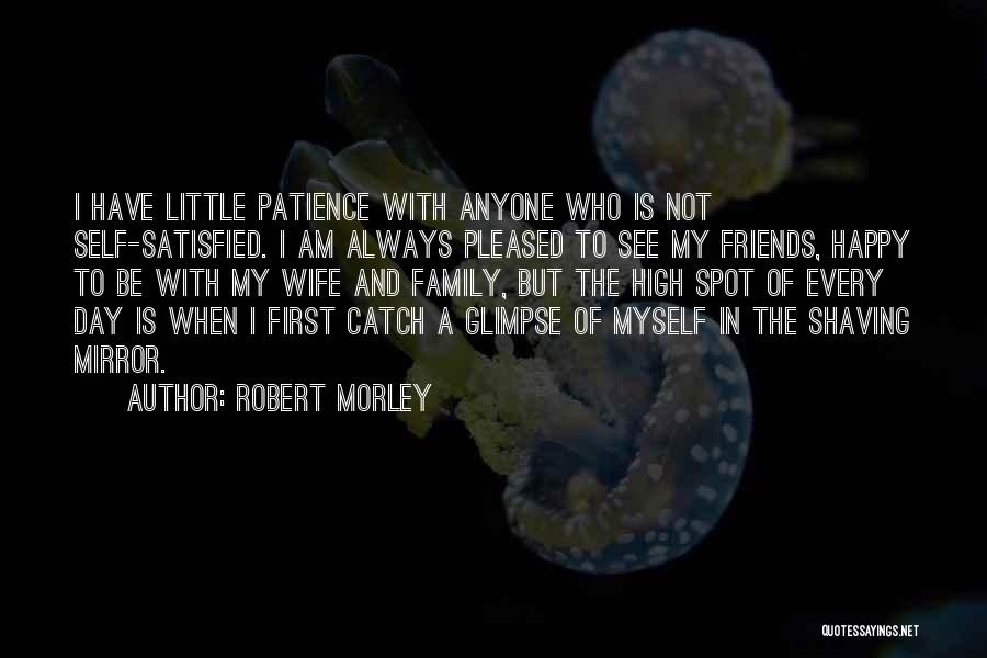 A Day With My Family Quotes By Robert Morley