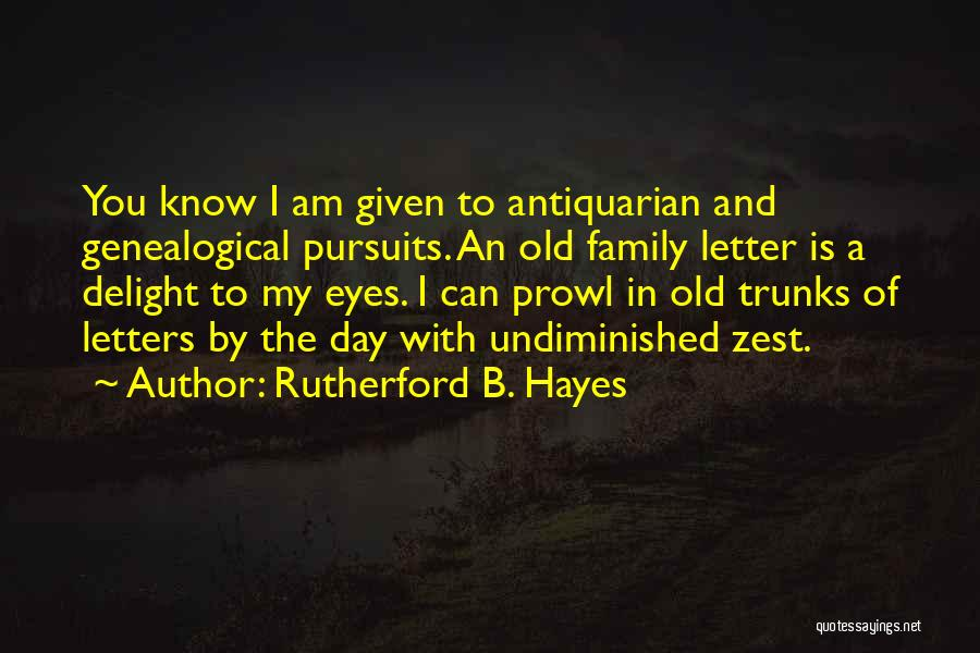 A Day With My Family Quotes By Rutherford B. Hayes