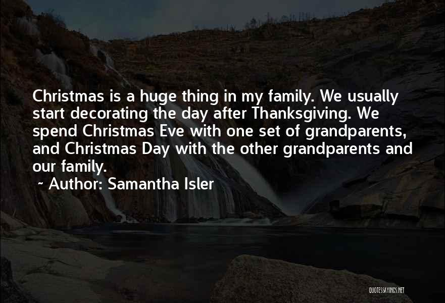 A Day With My Family Quotes By Samantha Isler