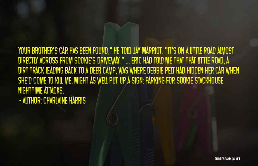 A Dirt Road Quotes By Charlaine Harris