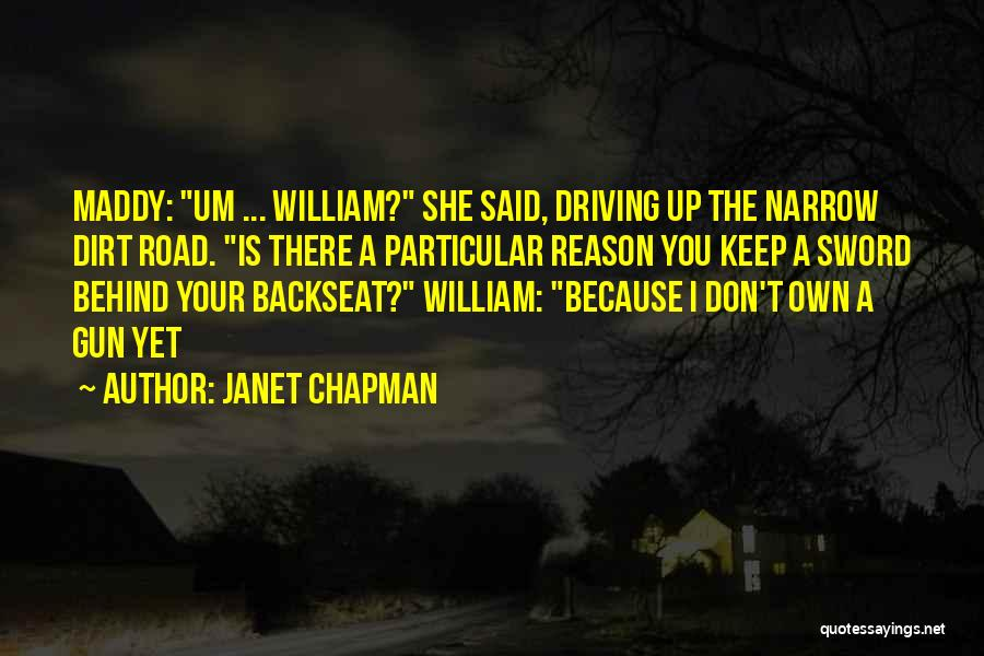 A Dirt Road Quotes By Janet Chapman