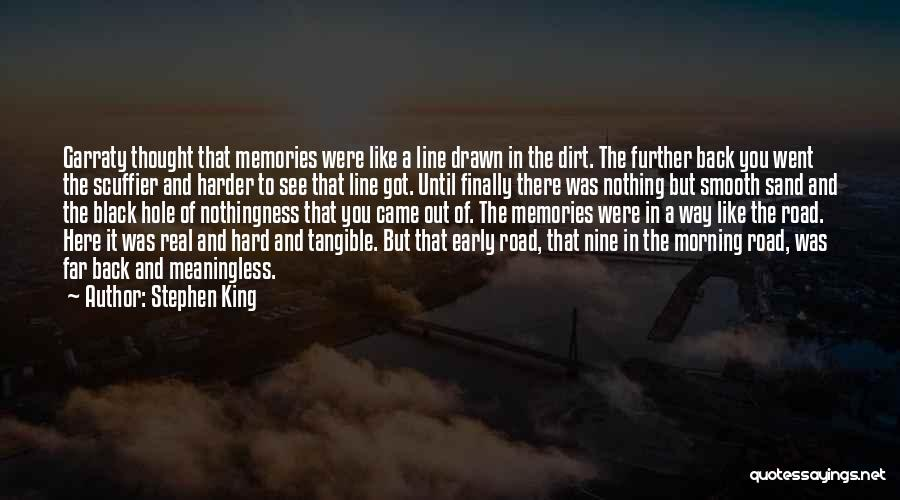 A Dirt Road Quotes By Stephen King