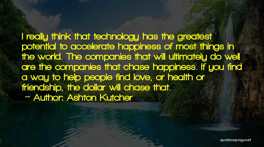 A Dollar Quotes By Ashton Kutcher