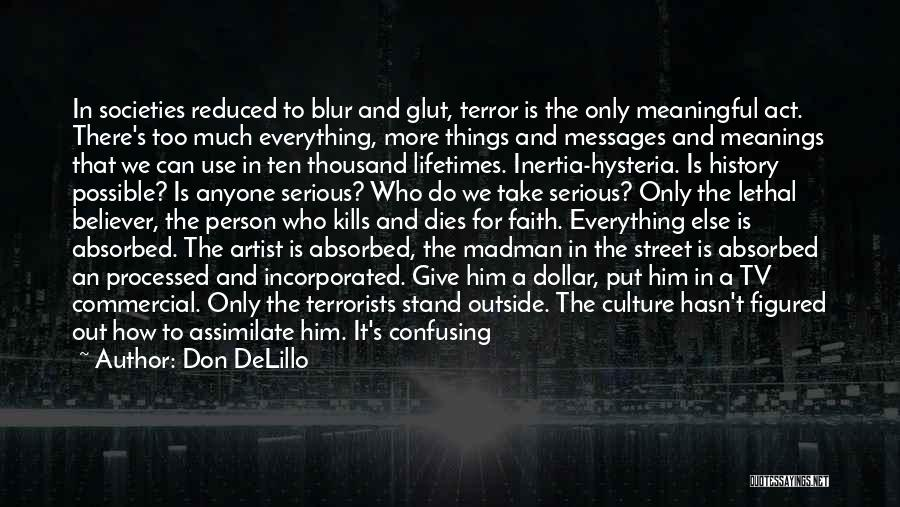 A Dollar Quotes By Don DeLillo