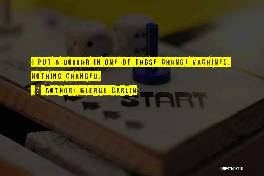 A Dollar Quotes By George Carlin