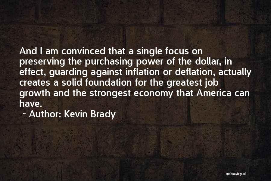 A Dollar Quotes By Kevin Brady