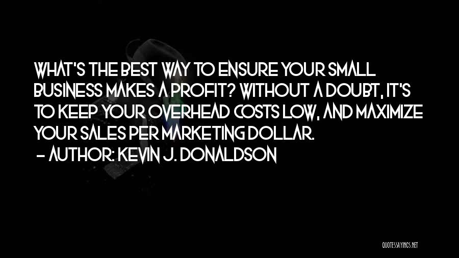 A Dollar Quotes By Kevin J. Donaldson