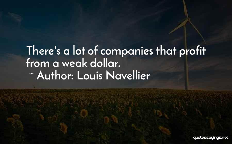 A Dollar Quotes By Louis Navellier