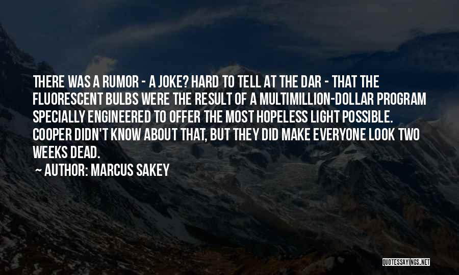 A Dollar Quotes By Marcus Sakey
