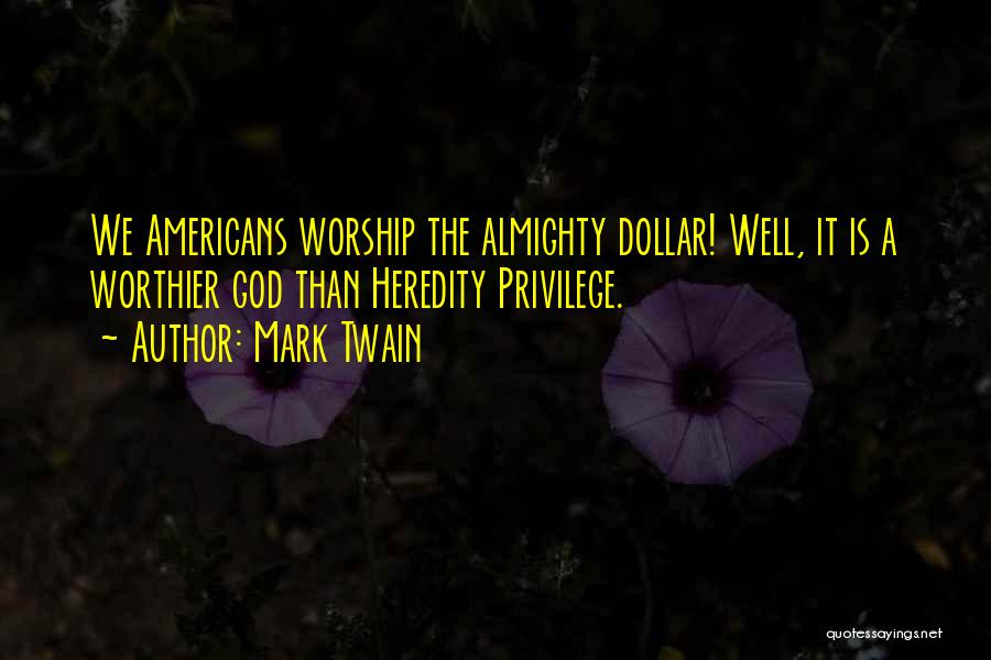 A Dollar Quotes By Mark Twain