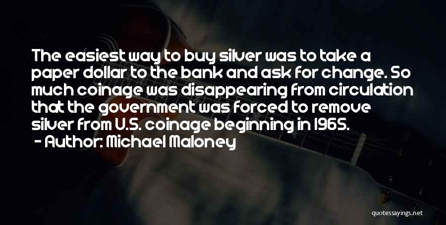 A Dollar Quotes By Michael Maloney