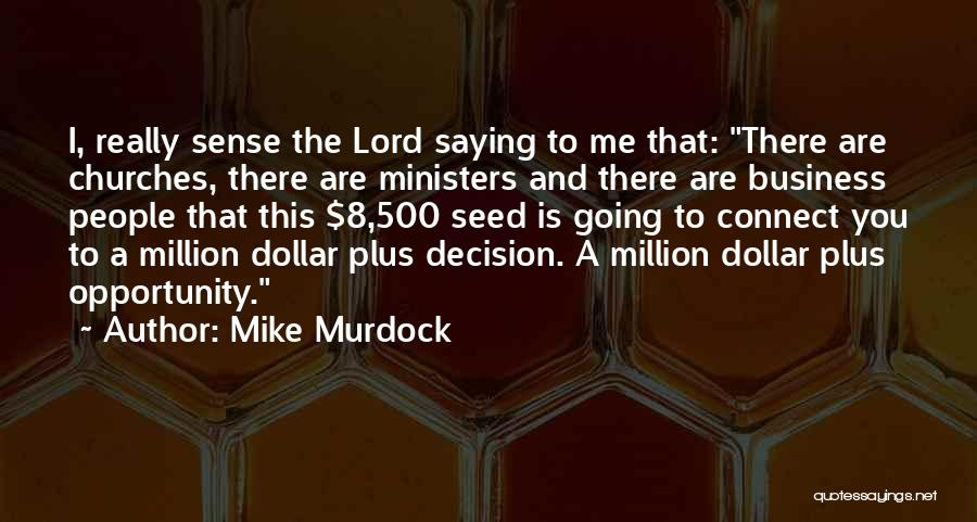 A Dollar Quotes By Mike Murdock