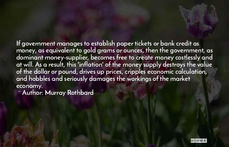 A Dollar Quotes By Murray Rothbard
