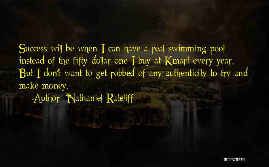 A Dollar Quotes By Nathaniel Rateliff