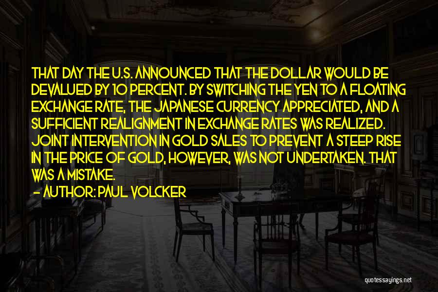 A Dollar Quotes By Paul Volcker