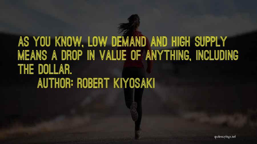 A Dollar Quotes By Robert Kiyosaki