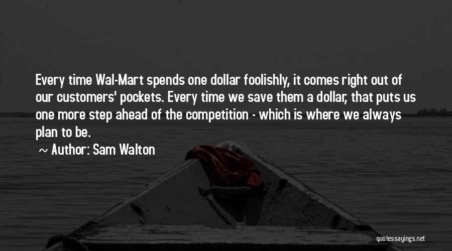 A Dollar Quotes By Sam Walton