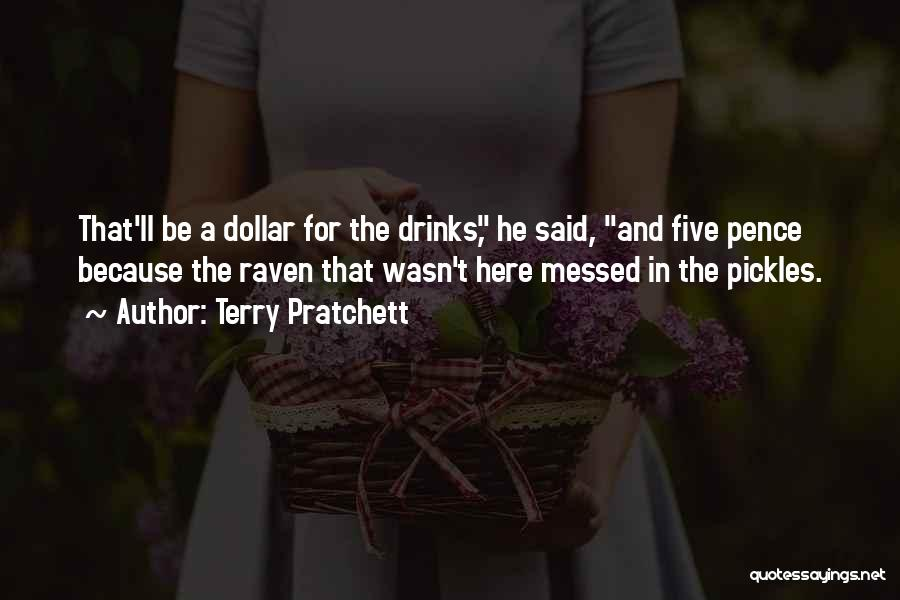 A Dollar Quotes By Terry Pratchett
