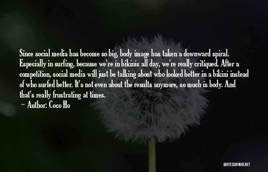A Downward Spiral Quotes By Coco Ho