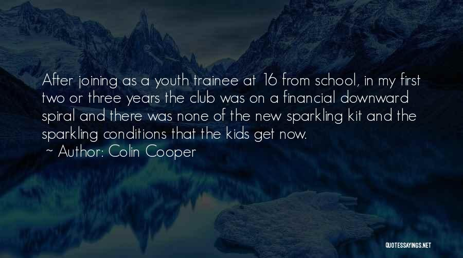 A Downward Spiral Quotes By Colin Cooper