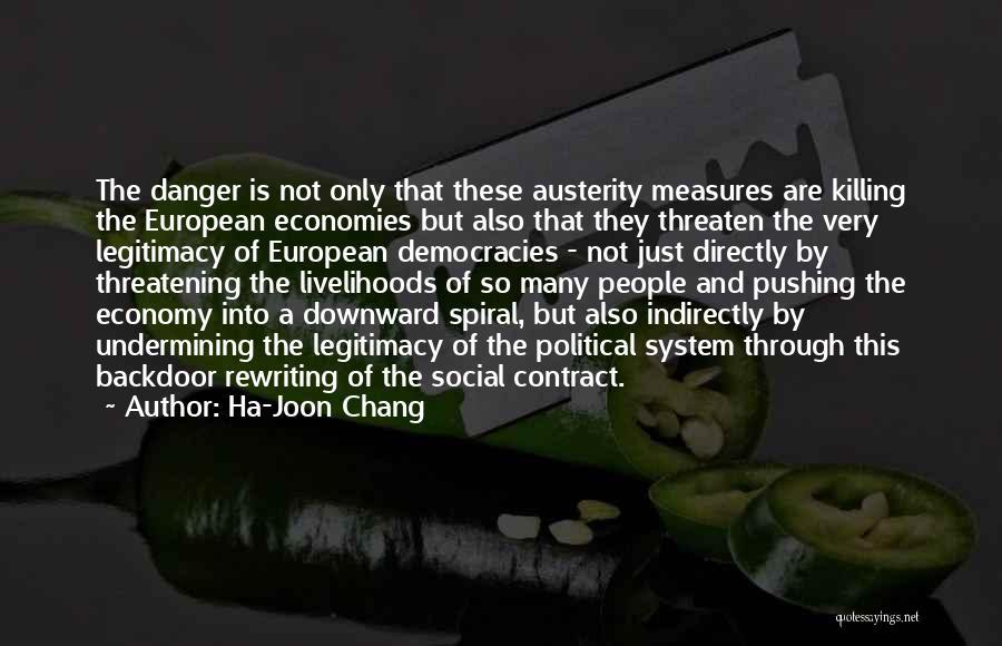 A Downward Spiral Quotes By Ha-Joon Chang