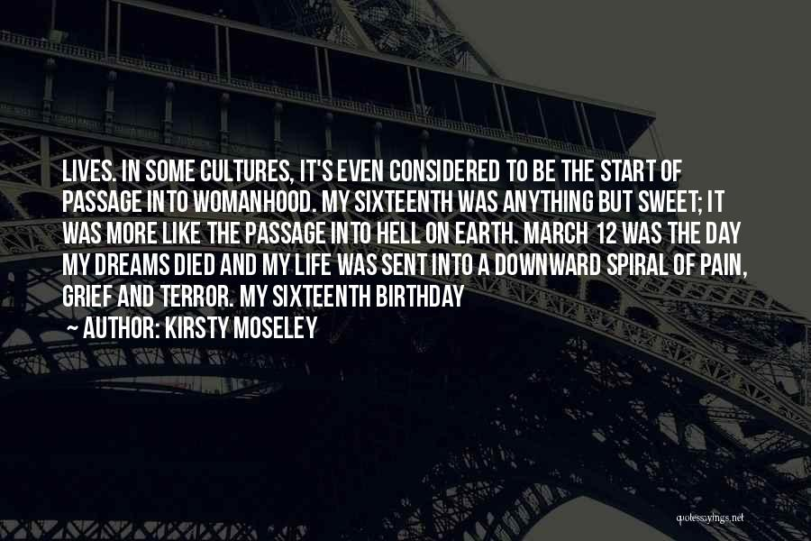 A Downward Spiral Quotes By Kirsty Moseley
