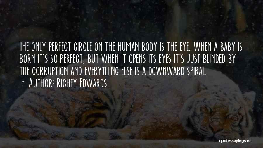 A Downward Spiral Quotes By Richey Edwards