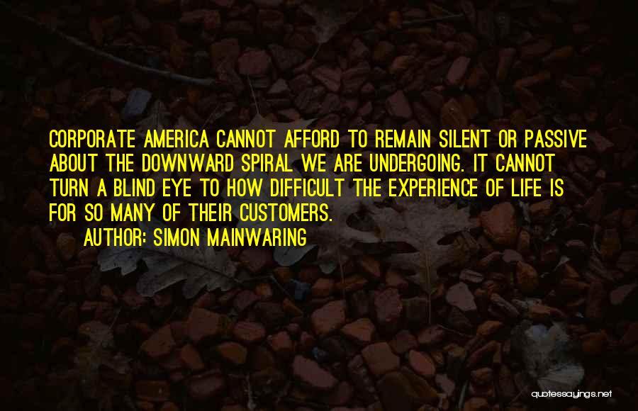 A Downward Spiral Quotes By Simon Mainwaring