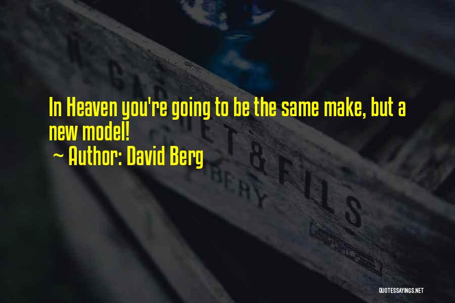 A-england New Heavenly Quotes By David Berg