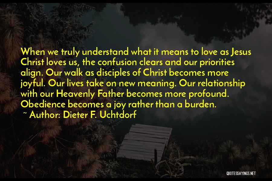 A-england New Heavenly Quotes By Dieter F. Uchtdorf