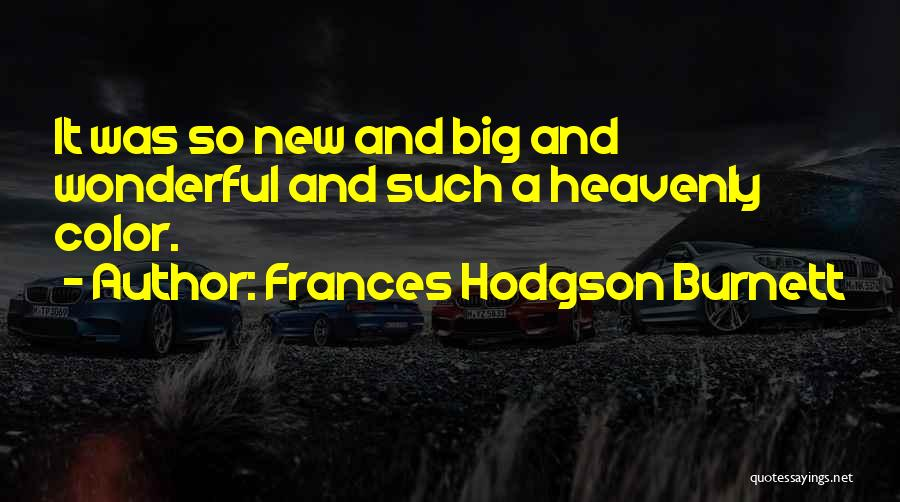 A-england New Heavenly Quotes By Frances Hodgson Burnett