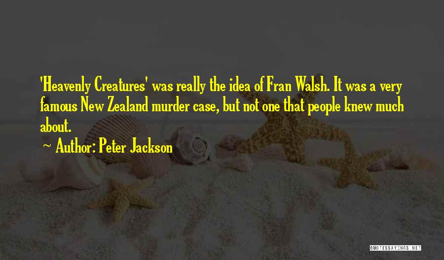A-england New Heavenly Quotes By Peter Jackson