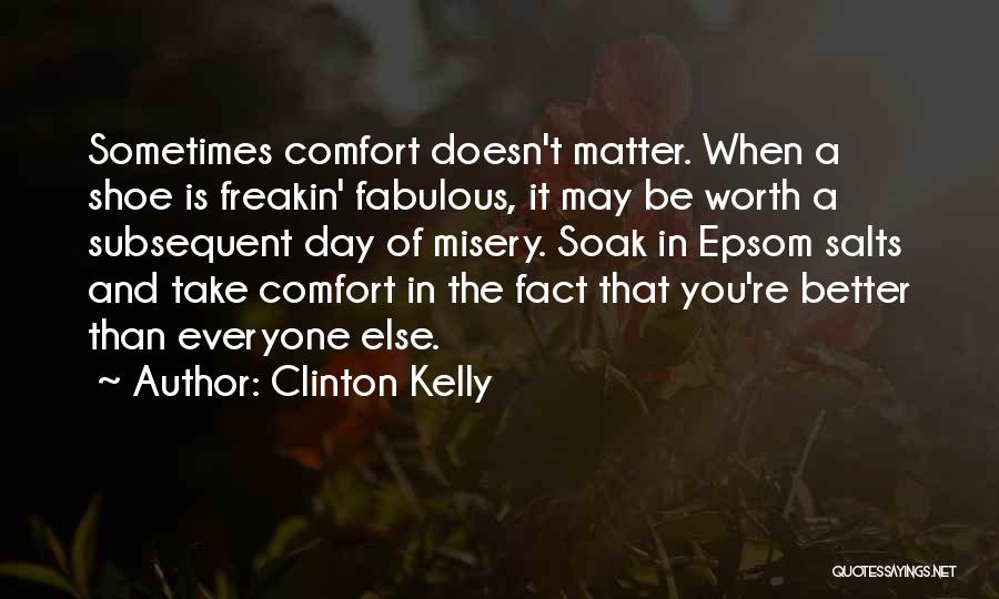 A Fabulous Day Quotes By Clinton Kelly