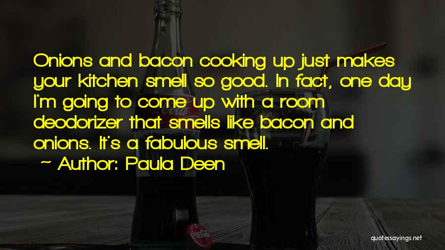 A Fabulous Day Quotes By Paula Deen