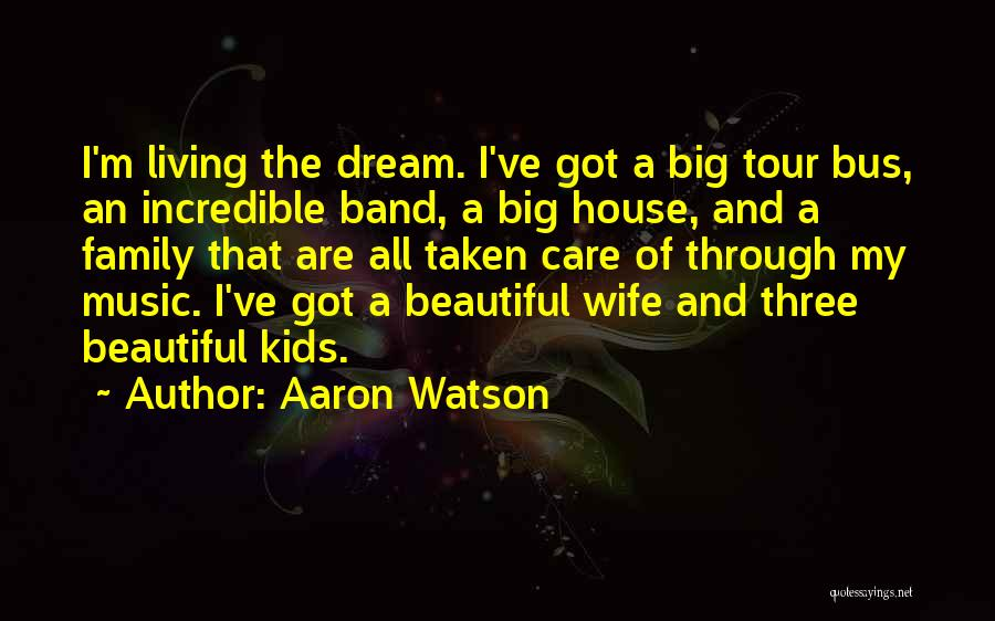 A Family Of Three Quotes By Aaron Watson