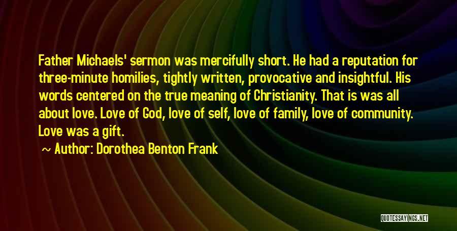 A Family Of Three Quotes By Dorothea Benton Frank