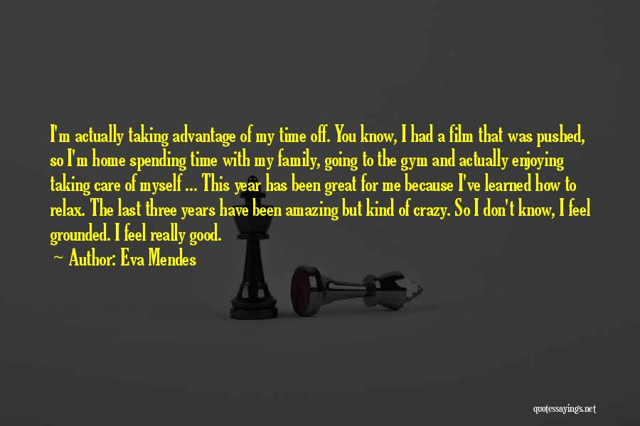 A Family Of Three Quotes By Eva Mendes