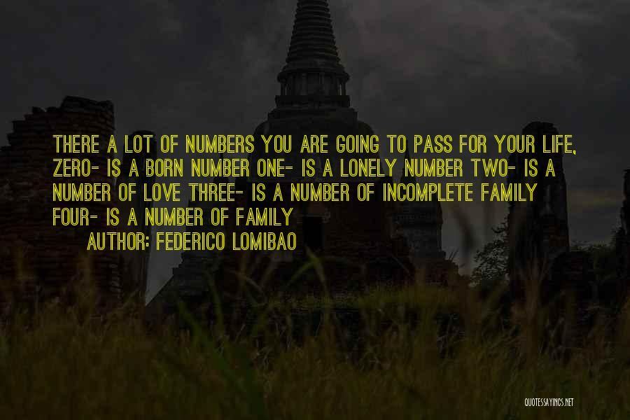 A Family Of Three Quotes By Federico Lomibao