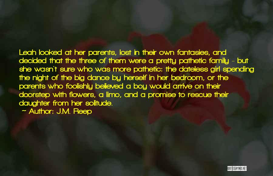 A Family Of Three Quotes By J.M. Reep