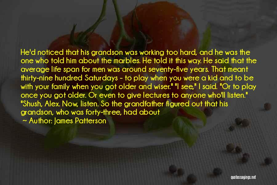 A Family Of Three Quotes By James Patterson