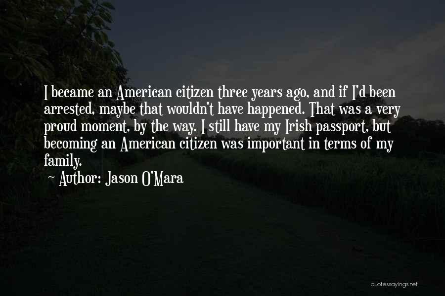 A Family Of Three Quotes By Jason O'Mara