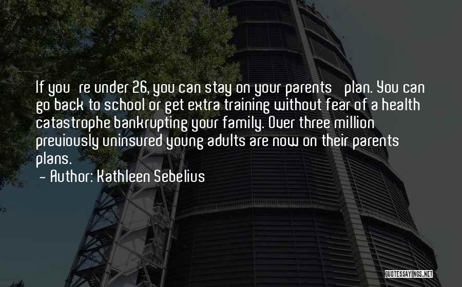 A Family Of Three Quotes By Kathleen Sebelius