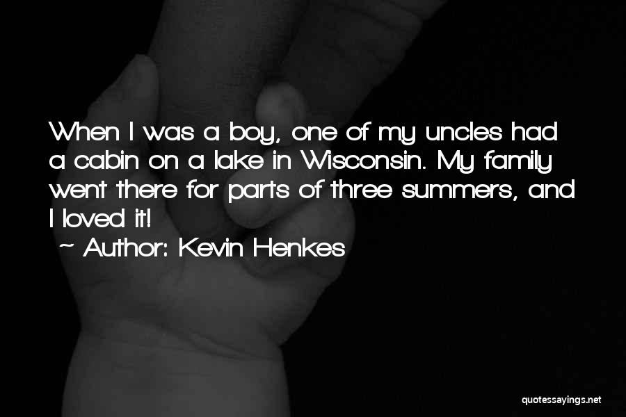 A Family Of Three Quotes By Kevin Henkes