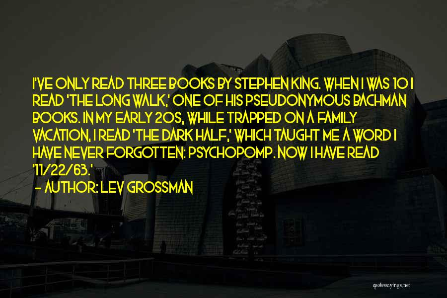 A Family Of Three Quotes By Lev Grossman