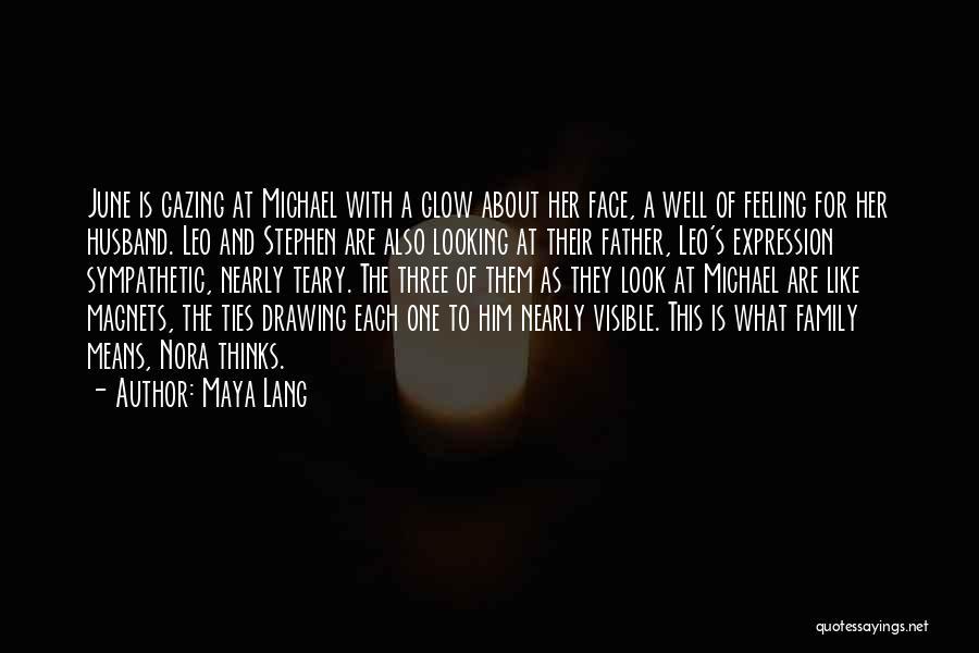 A Family Of Three Quotes By Maya Lang
